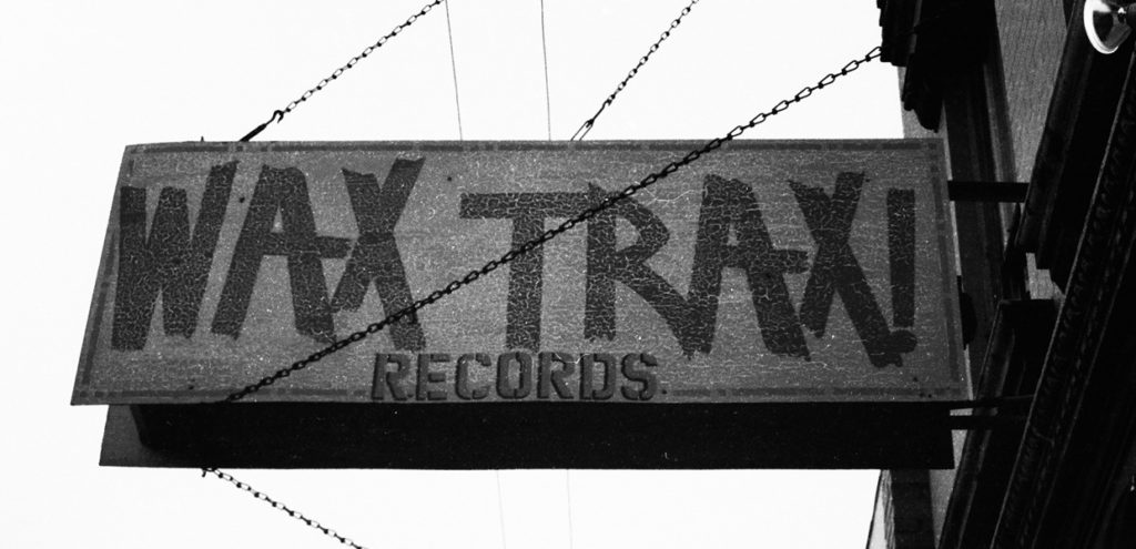 """Industrial Accident: The Story of Wax Trax"""" Records"""